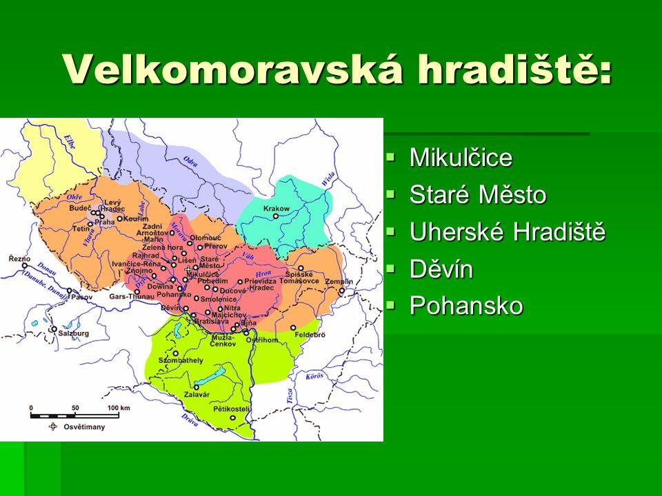 Velkomoravská hradiště: