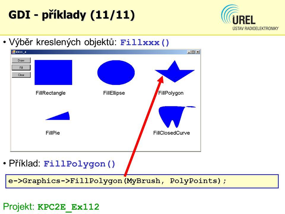 GDI - příklady (11/11) Výběr kreslených objektů: Fillxxx()