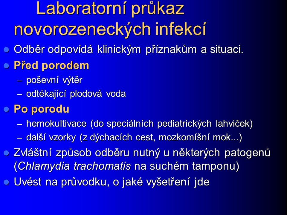 Laboratorní průkaz novorozeneckých infekcí