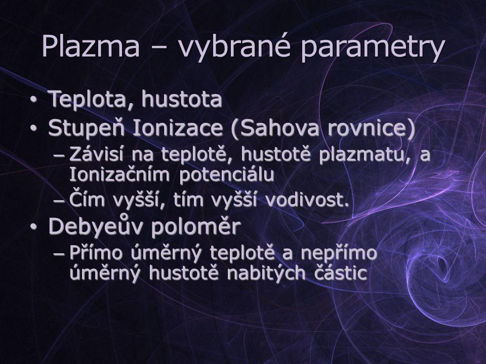 Plazma – vybrané parametry