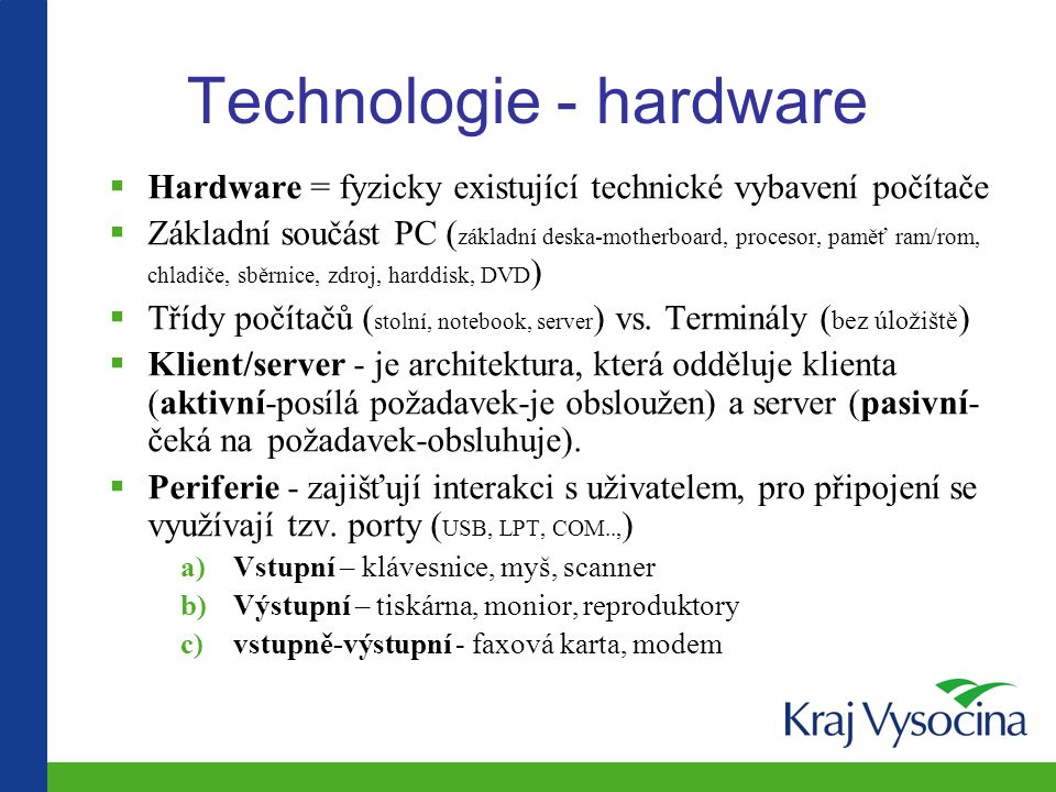 Technologie - hardware