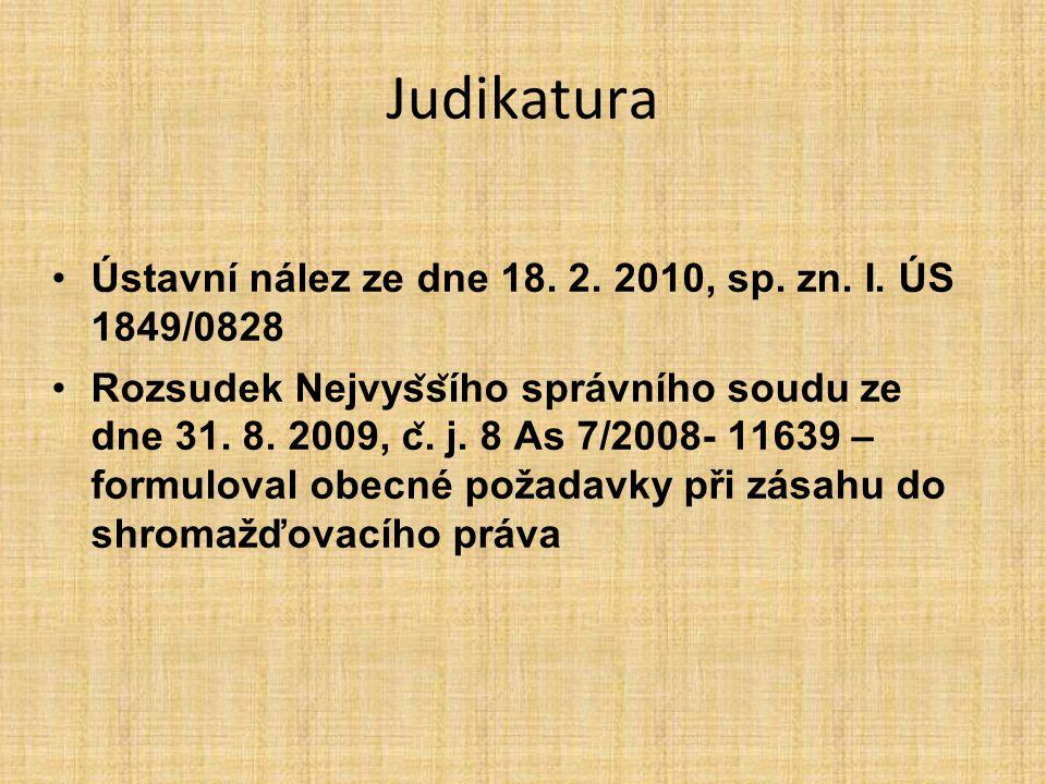 Judikatura Ústavní nález ze dne 18. 2. 2010, sp. zn. I. ÚS 1849/0828