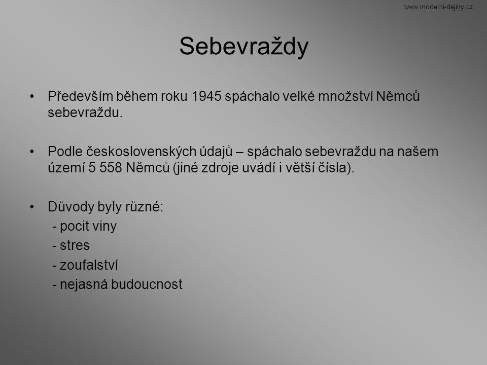 www.moderni-dejiny.cz Sebevraždy. Především během roku 1945 spáchalo velké množství Němců sebevraždu.