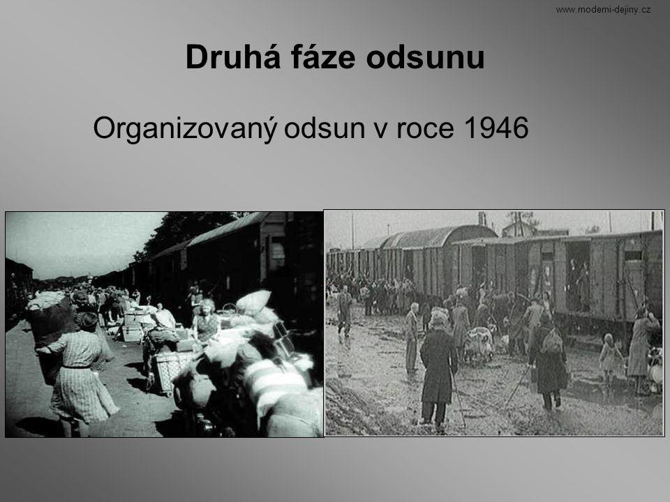 www.moderni-dejiny.cz Druhá fáze odsunu Organizovaný odsun v roce 1946