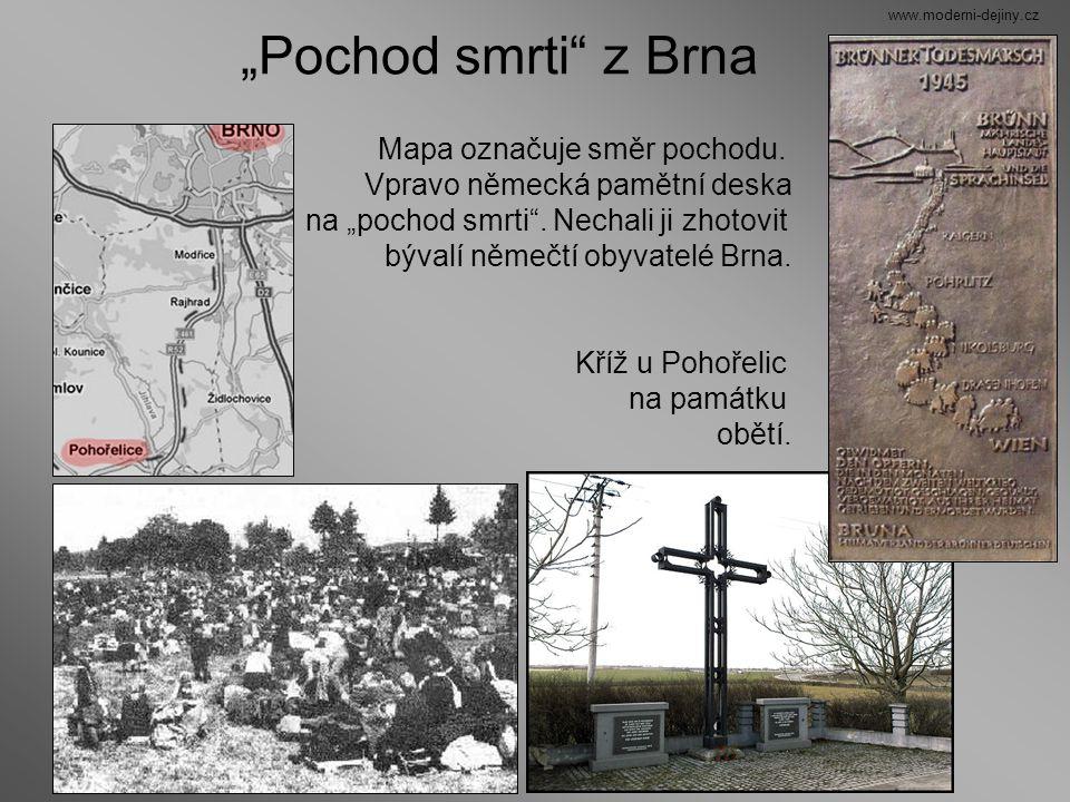 """""""Pochod smrti z Brna Mapa označuje směr pochodu."""