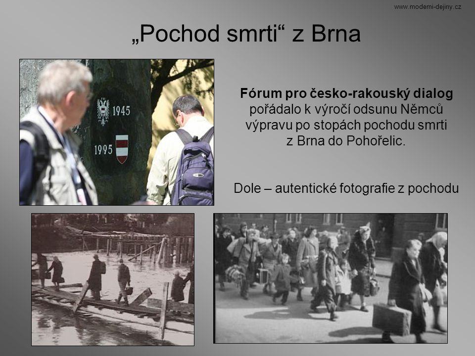 """www.moderni-dejiny.cz """"Pochod smrti z Brna."""