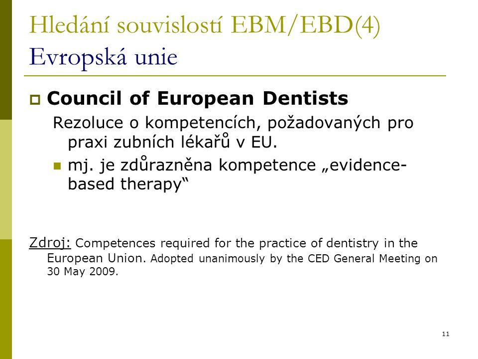 Hledání souvislostí EBM/EBD(4) Evropská unie