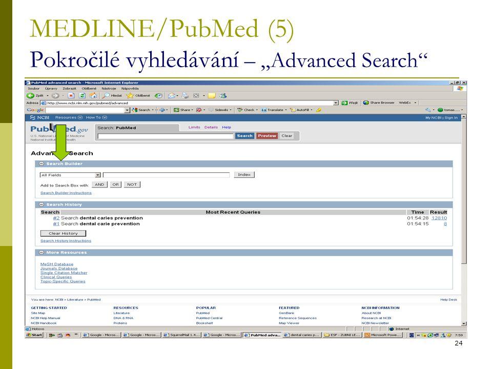 """MEDLINE/PubMed (5) Pokročilé vyhledávání – """"Advanced Search"""