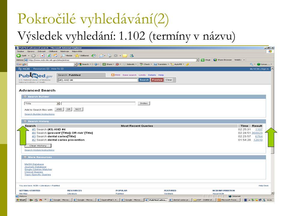 Pokročilé vyhledávání(2) Výsledek vyhledání: 1.102 (termíny v názvu)