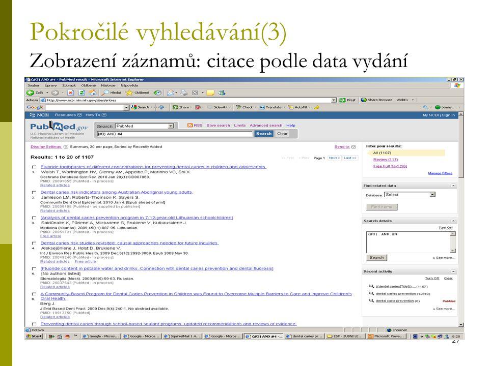 Pokročilé vyhledávání(3) Zobrazení záznamů: citace podle data vydání