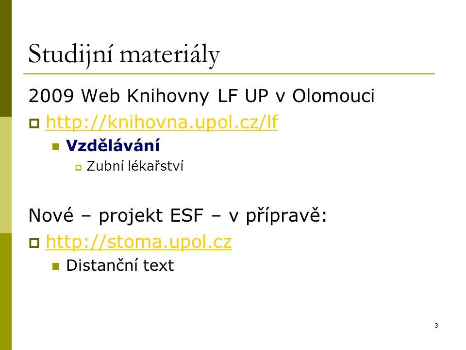 Studijní materiály 2009 Web Knihovny LF UP v Olomouci