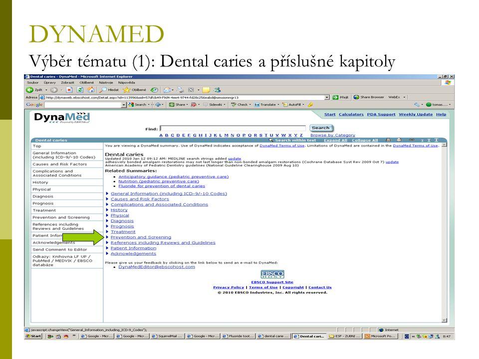DYNAMED Výběr tématu (1): Dental caries a příslušné kapitoly