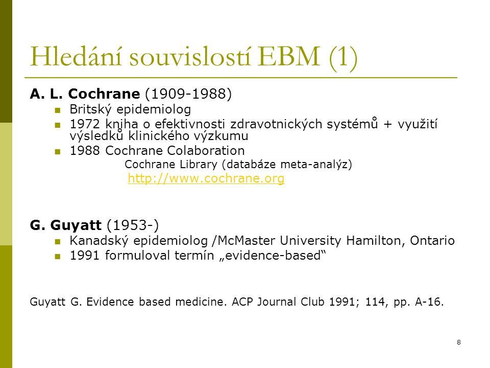 Hledání souvislostí EBM (1)