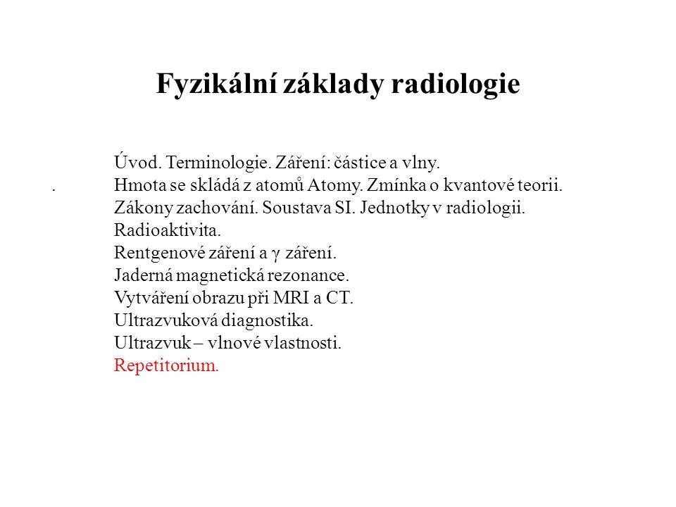Fyzikální základy radiologie