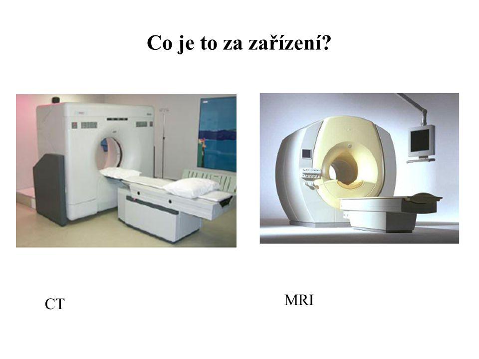 Co je to za zařízení MRI CT