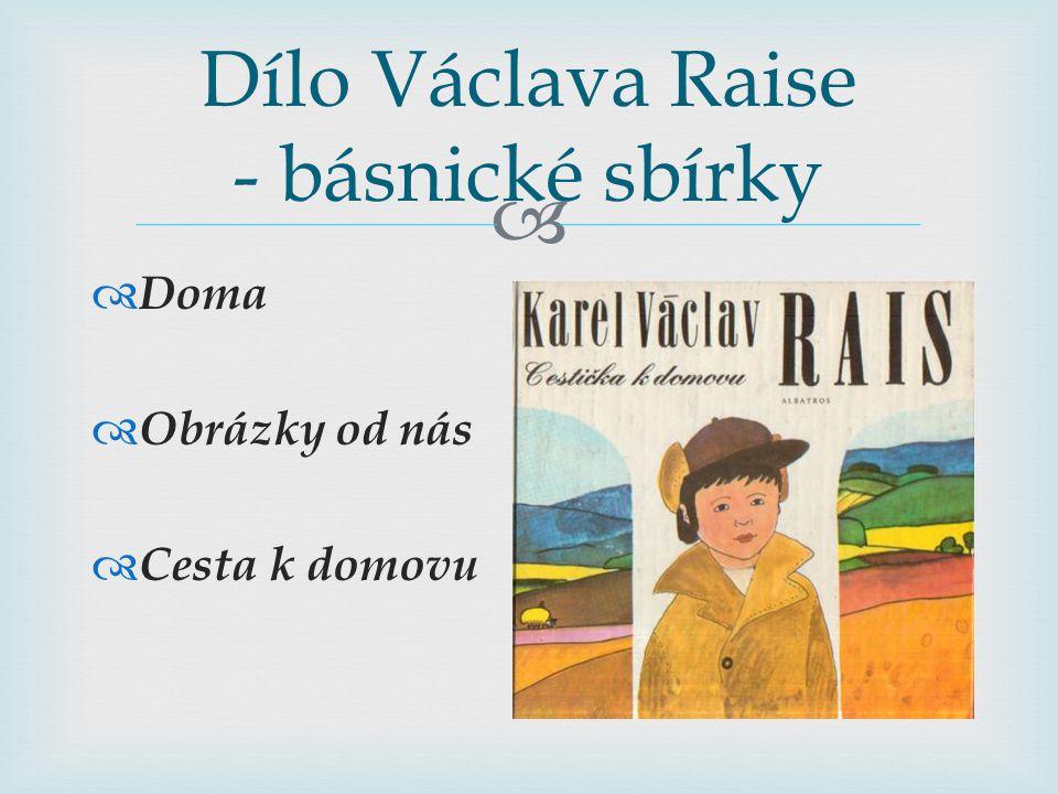 Dílo Václava Raise - básnické sbírky