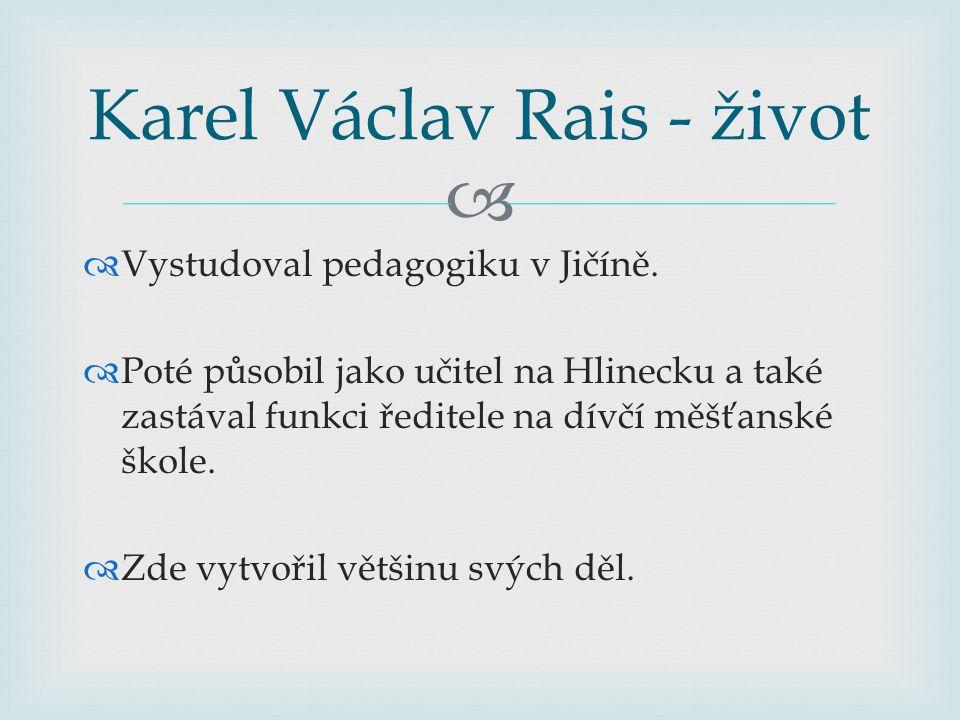 Karel Václav Rais - život