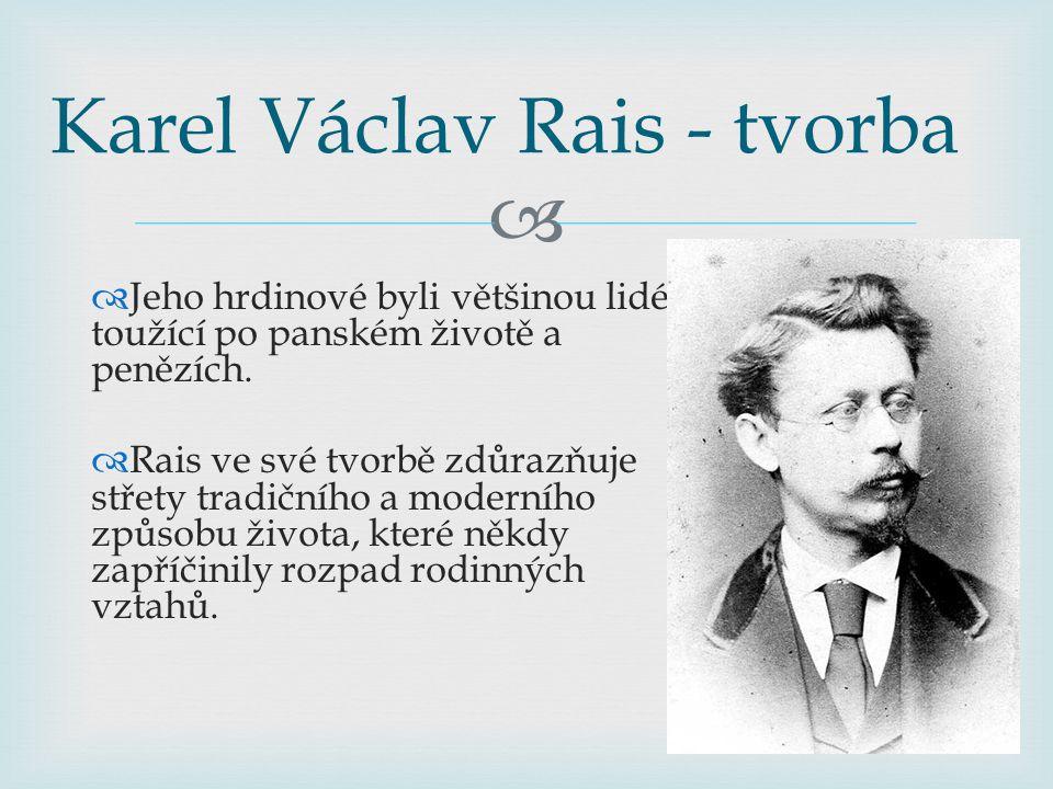Karel Václav Rais - tvorba