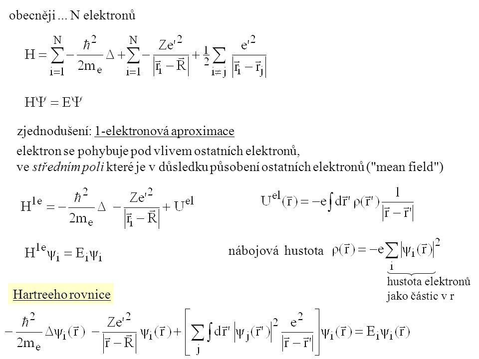 zjednodušení: 1-elektronová aproximace