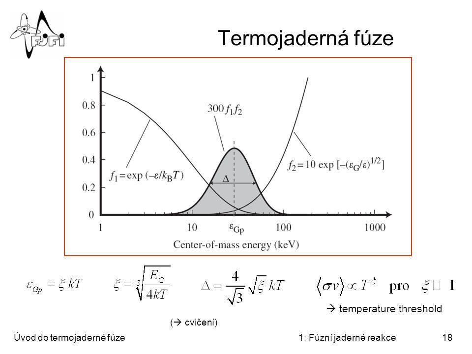Termojaderná fúze  temperature threshold ( cvičení)