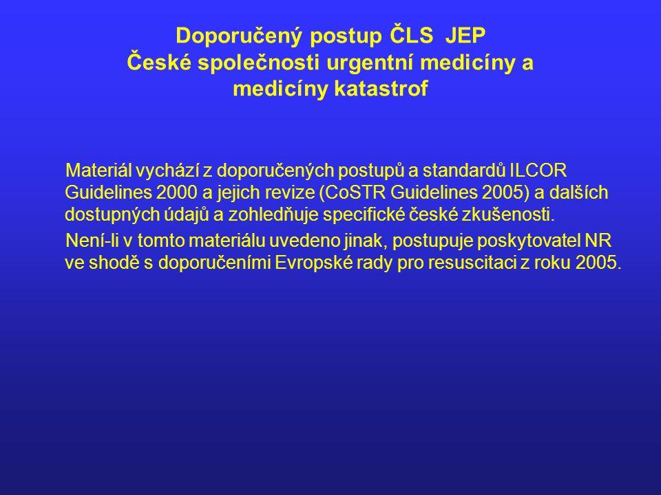 Doporučený postup ČLS JEP České společnosti urgentní medicíny a medicíny katastrof