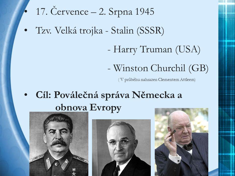Tzv. Velká trojka - Stalin (SSSR) - Harry Truman (USA)