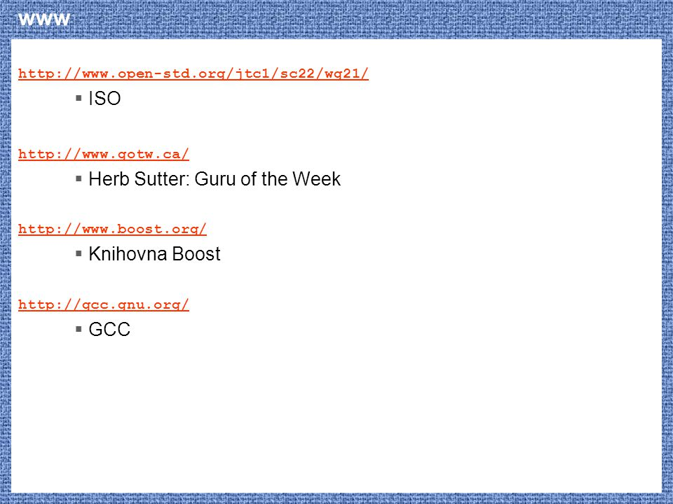 www ISO Herb Sutter: Guru of the Week Knihovna Boost GCC