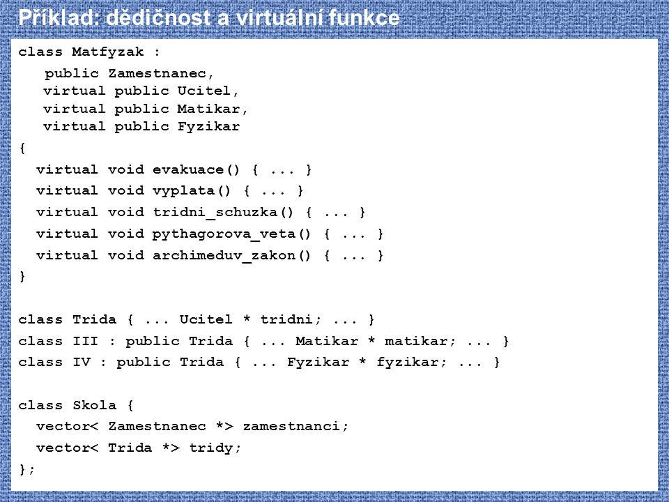 Příklad: dědičnost a virtuální funkce