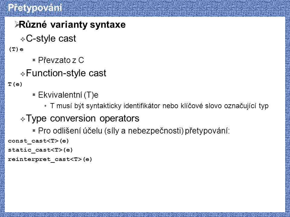 Různé varianty syntaxe C-style cast