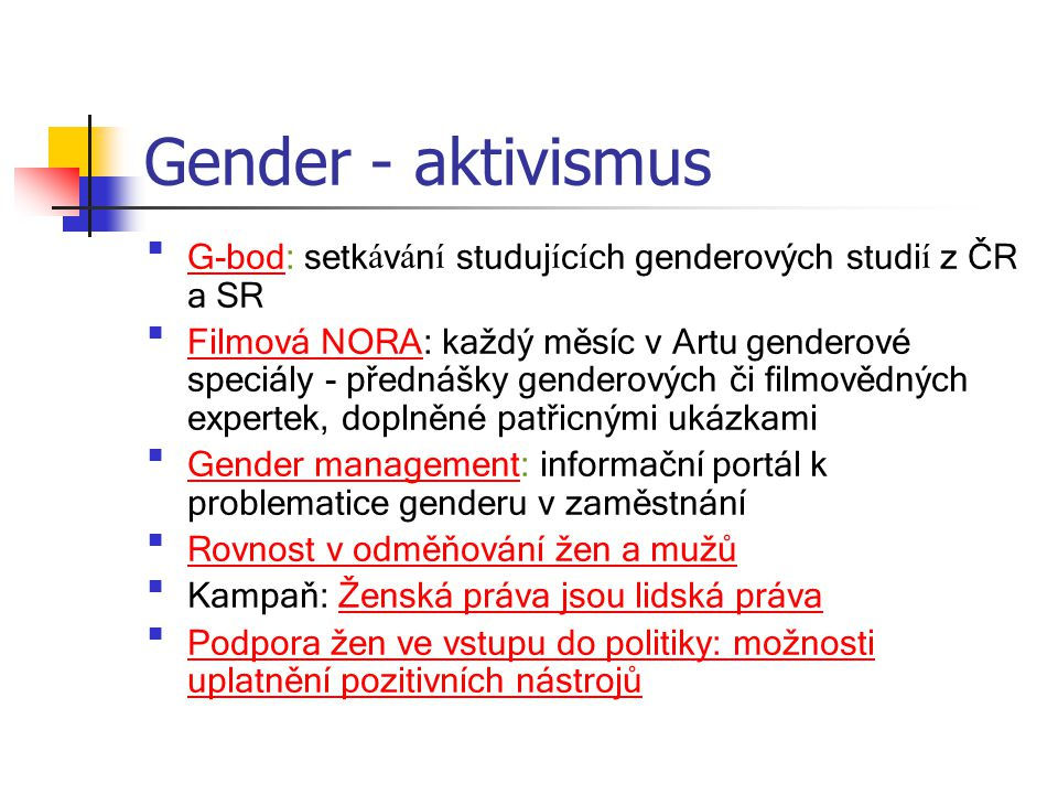 Gender - aktivismus G-bod: setkávání studujících genderových studií z ČR a SR.