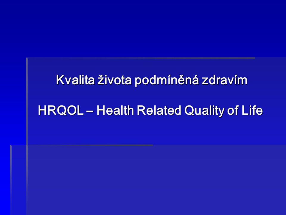Kvalita života podmíněná zdravím