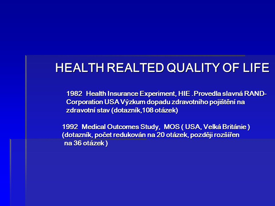 HEALTH REALTED QUALITY OF LIFE