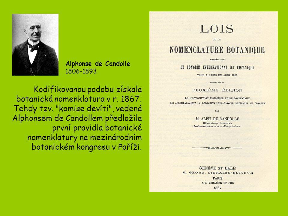 Kodifikovanou podobu získala botanická nomenklatura v r. 1867.