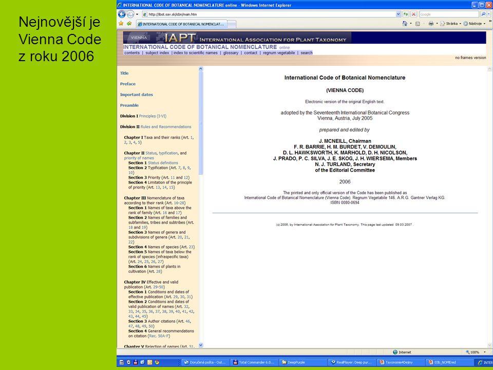 Nejnovější je Vienna Code z roku 2006