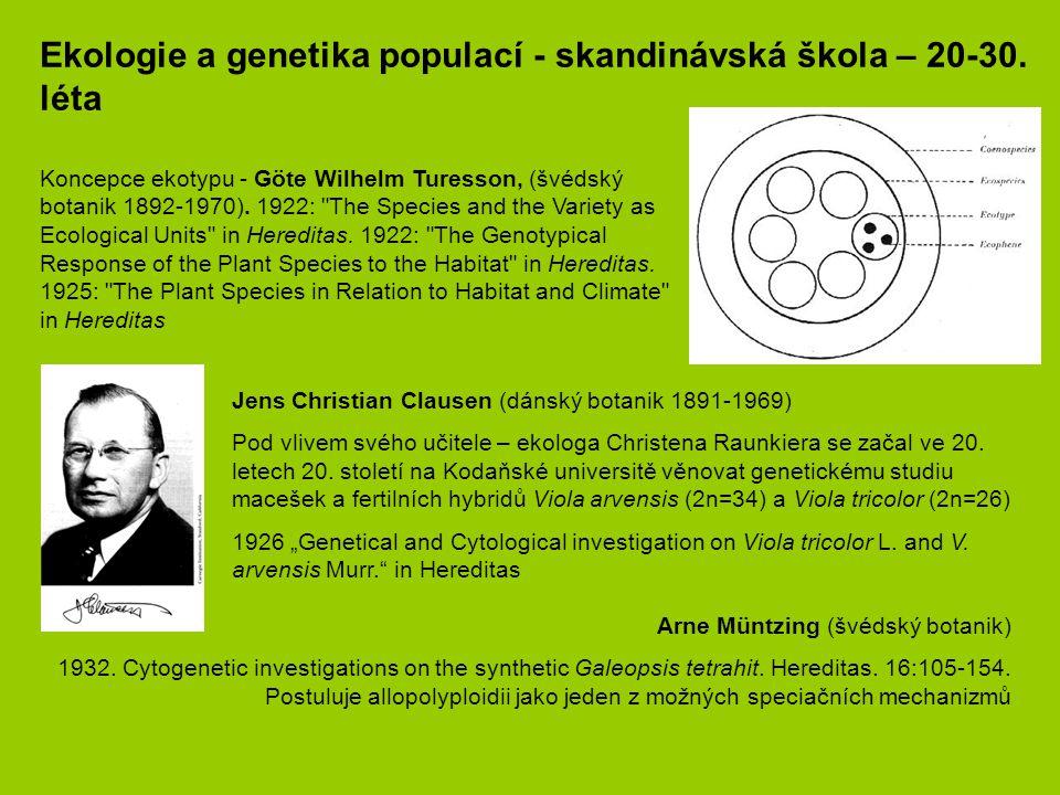 Ekologie a genetika populací - skandinávská škola – 20-30. léta