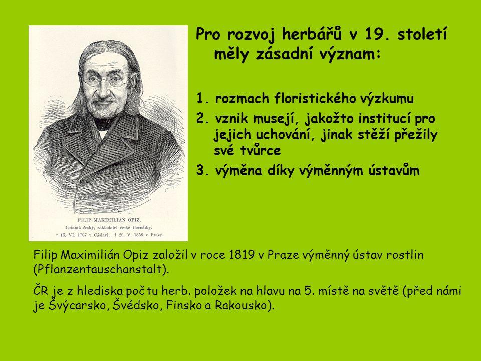Pro rozvoj herbářů v 19. století měly zásadní význam: