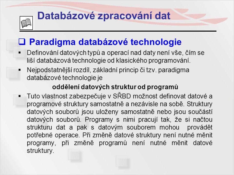 Databázové zpracování dat