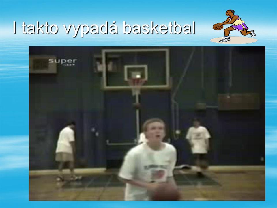 I takto vypadá basketbal
