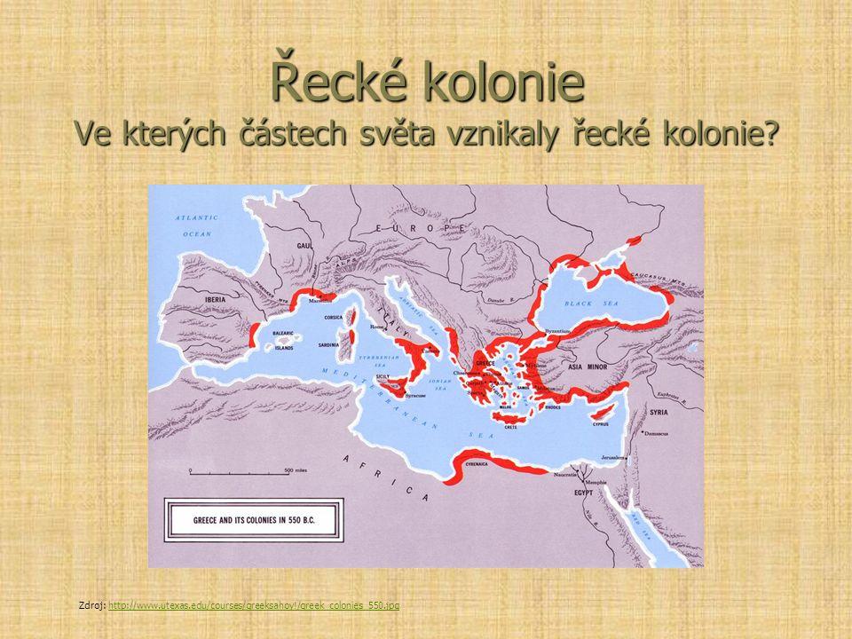 Řecké kolonie Ve kterých částech světa vznikaly řecké kolonie