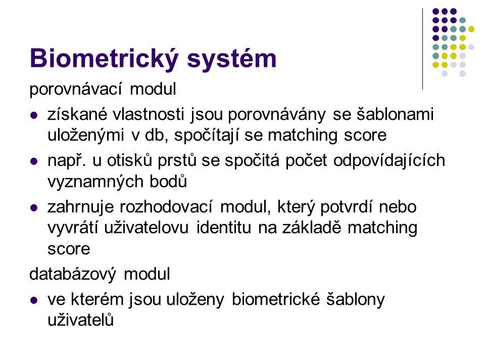 Biometrický systém porovnávací modul