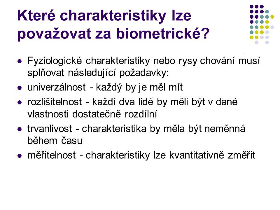 Které charakteristiky lze považovat za biometrické
