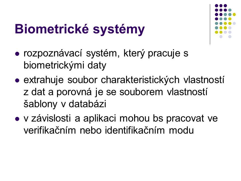 Biometrické systémy rozpoznávací systém, který pracuje s biometrickými daty.
