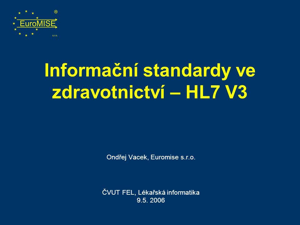 Informační standardy ve zdravotnictví – HL7 V3