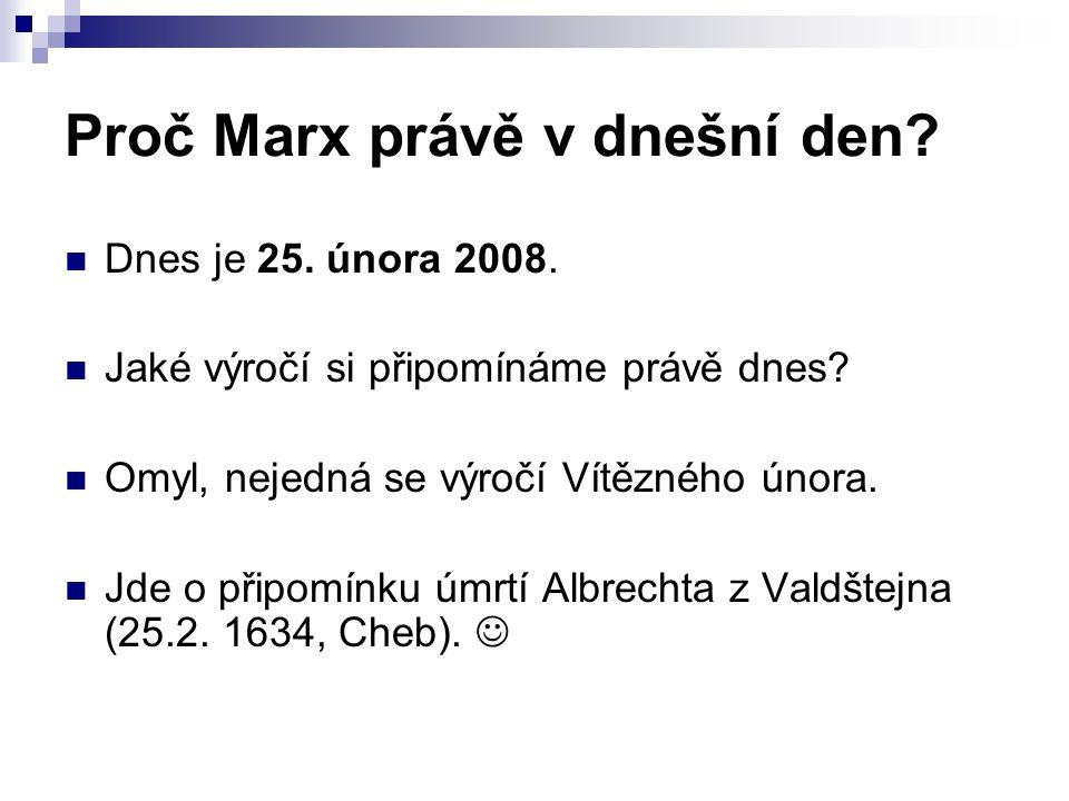 Proč Marx právě v dnešní den