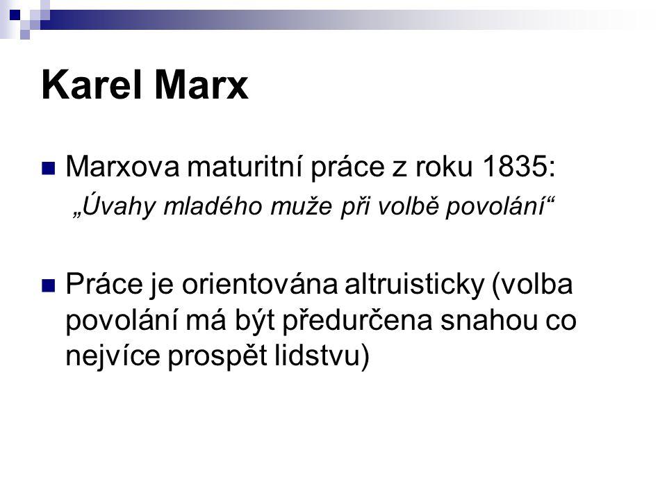 Karel Marx Marxova maturitní práce z roku 1835:
