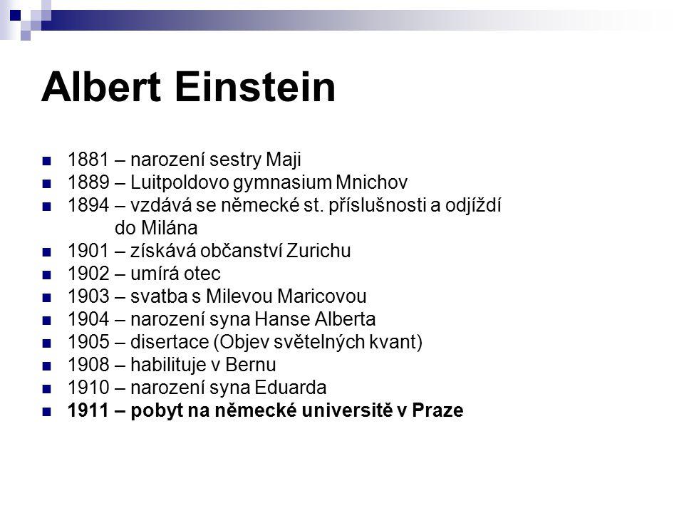 Albert Einstein 1881 – narození sestry Maji