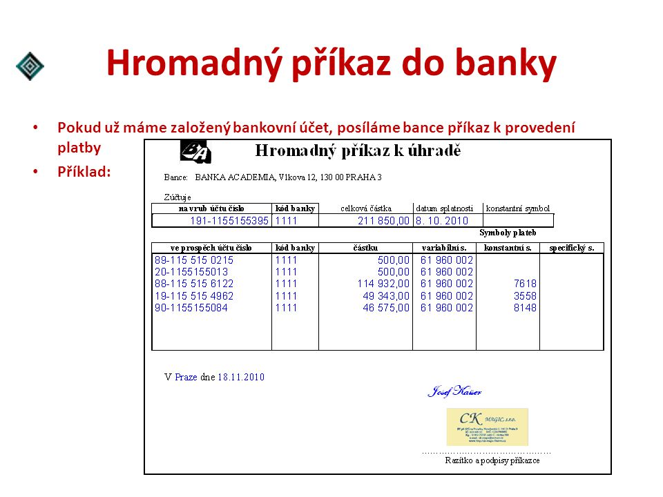 Hromadný příkaz do banky