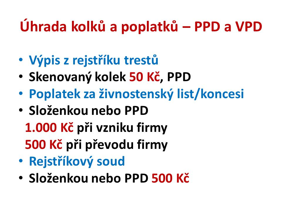 Úhrada kolků a poplatků – PPD a VPD
