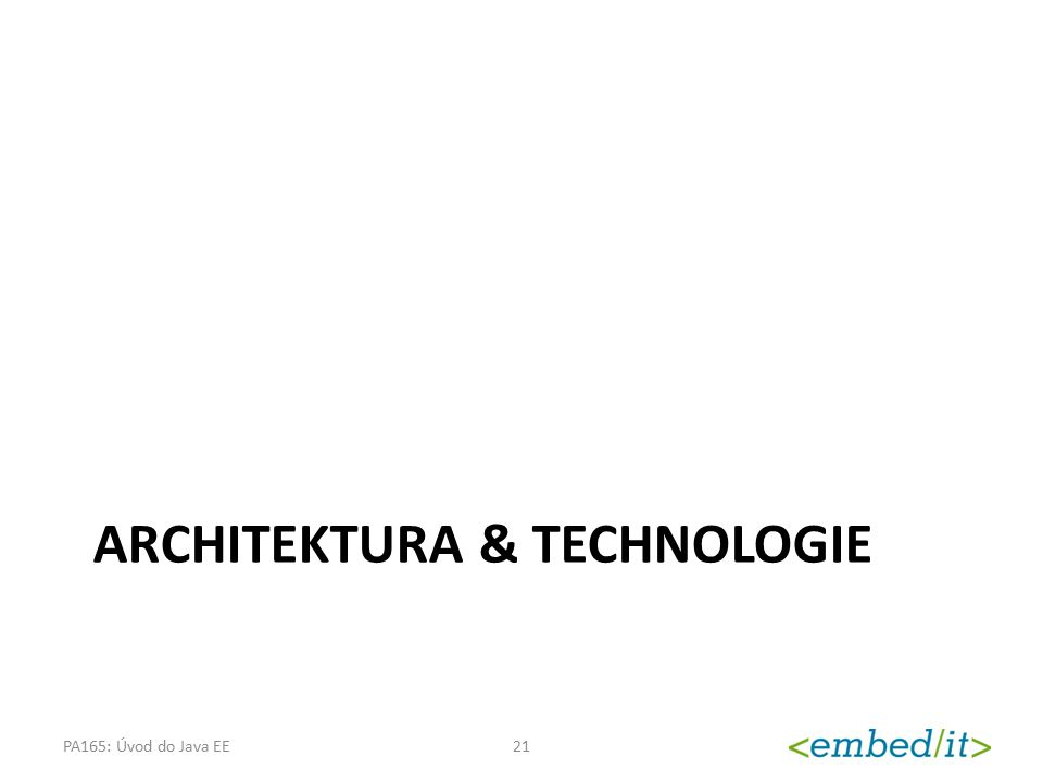Architektura & technologie