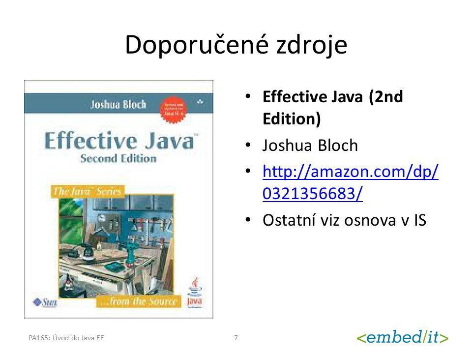 Doporučené zdroje Viz osnova předmětu Effective Java (2nd Edition)